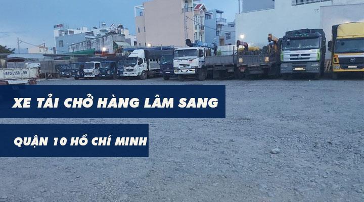 Xe tải chở hàng quận 10 Lâm Sang tại Hồ Chí Minh