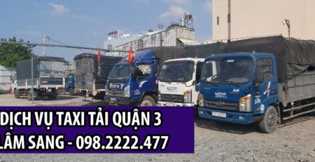 Taxi tải Lâm Sang Quận 3 giá rẻ - an toàn
