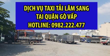 Taxi tải Lâm Sang lâm sang Quận Gò Vấp - A.Sang: 0982.222.477