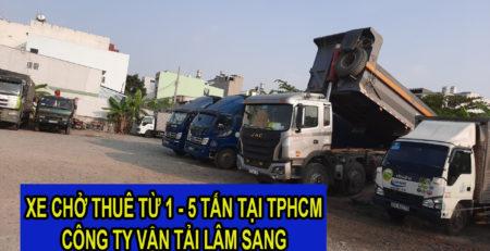 Xe chở thuê từ 1 tấn đến 5 tấn giá rẻ tại TPHCM