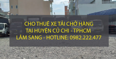 Cho thuê xe tải chở hàng huyện Củ Chi – TPHCM