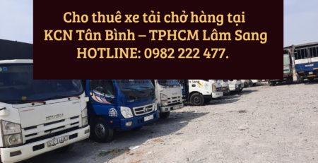 Cho thuê xe tải chở hàng tại KCN Tân Bình – TPHCM Lâm Sang