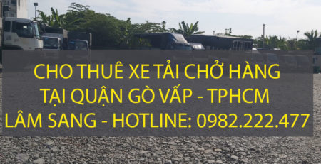 Cho thuê xe tải chở hàng tại Quận Gò Vấp