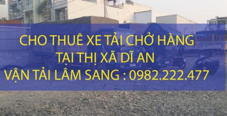 Dịch vụ xe tải chở hàng tại thị xã Dĩ An – Công ty vận tải Lâm Sang