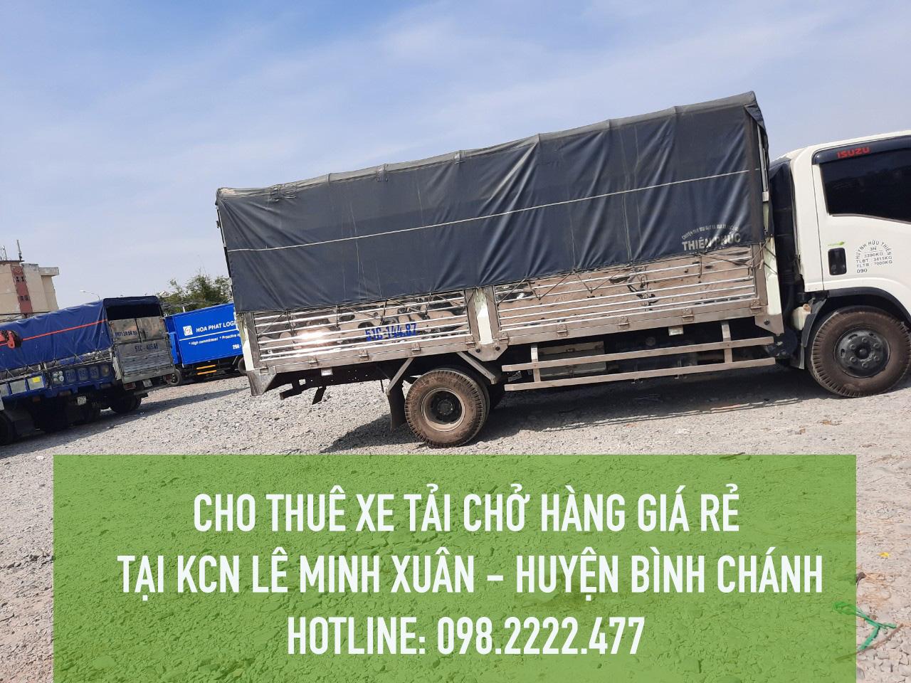 Cho thuê xe tải tại KCN Lê Minh Xuân – Huyện Bình Chánh: 098.2222.477