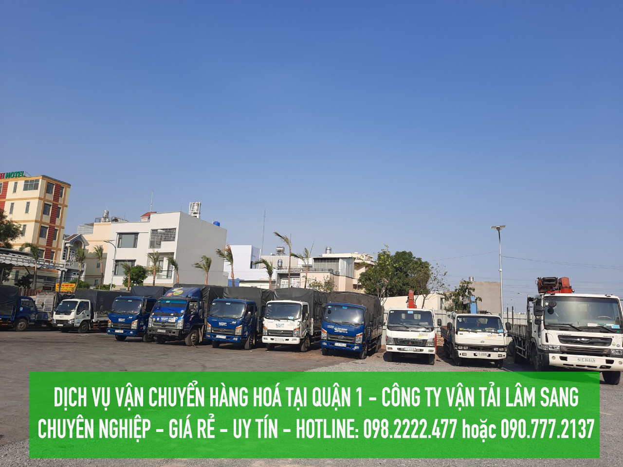Dịch vụ vận chuyển hàng hoá Quận 1 GIÁ RẺ - Lâm Sang