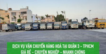 Dịch vụ vận chuyển hàng hoá Quận 3