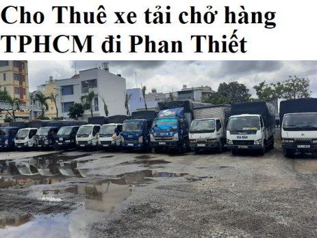 Cho Thuê xe tải chở hàng TPHCM đi Phan Thiết
