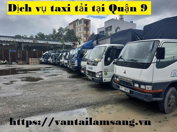 Dịch vụ taxi tải tại Quận 9 – công ty vận tải Lâm Sang