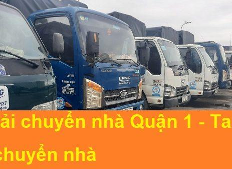 Dịch vụ xe tải chuyển nhà Quận 1