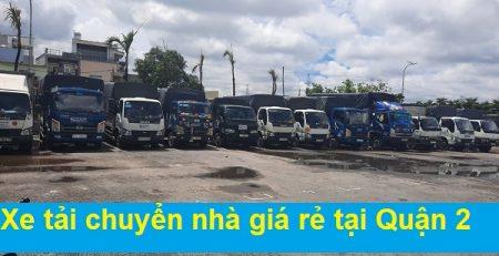 Xe tải chuyển nhà giá rẻ tại Quận 2