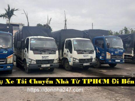 Dịch Vụ Xe Tải Chuyển Nhà Từ TPHCM ĐiBến Tre