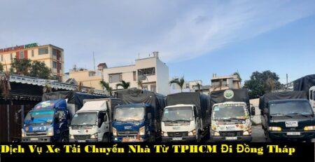 Dịch Vụ Xe Tải Chuyển Nhà Từ TPHCM Đi Đồng Tháp