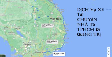 Dịch Vụ Xe Tải Chuyển Nhà Từ TPHCM Đi Quảng Trị